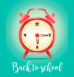 back to school background with realistic clock vector image vector image