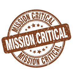 Mission critical brown grunge stamp vector