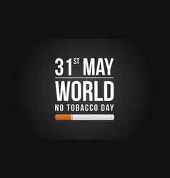 background no tobacco day no smoking vector image