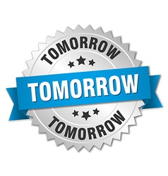 Tomorrow 3d silver badge with blue ribbon vector
