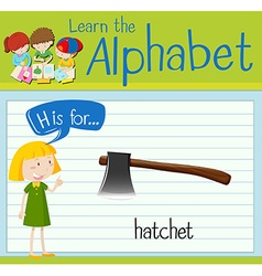 Flashcard letter h is for hatchet vector