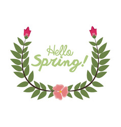 Hello spring letter decorating wreath leaf and vector