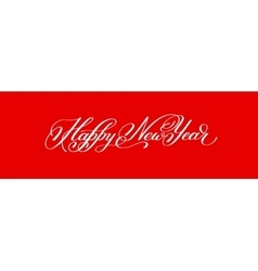 Happy new year hand lettering congratulate red vector