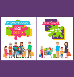 best choice and premium goods vector image vector image
