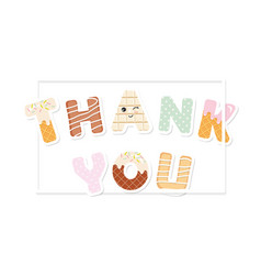 Thank you inscription sweet letters vector