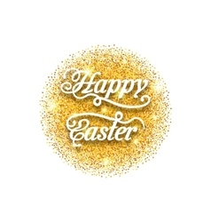Abstract golden hand written easter phrase on vector