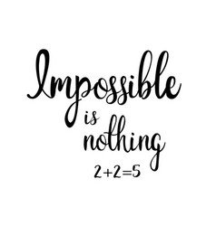 Impossible is nothing 225 vector