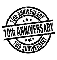 10th anniversary round grunge black stamp vector