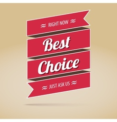 Best choice poster for your design vector image vector image