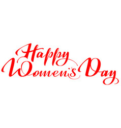 happy womens day lettering text for greeting card vector image vector image