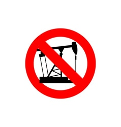 Stop pump oil it is forbidden to pump oil frozen vector