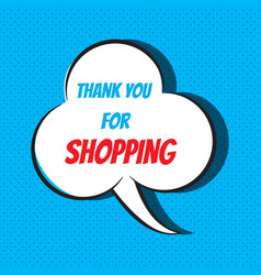 Comic speech bubble with phrase thank you for vector