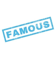 Famous rubber stamp vector
