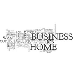 It is possible to run a home business and work vector