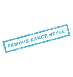 Famous Dance Style Rubber Stamp vector image vector image
