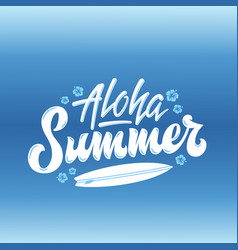 Aloha summer surfing abstract hand vector
