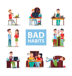 bad habits poster with people who do wrong set vector image