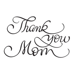thank you mom vintage text on white vector image vector image