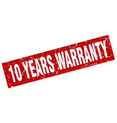 Square grunge red 10 years warranty stamp vector