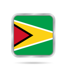 Flag of guyana shiny metallic gray square button vector