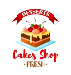 Cakes shop pastry dessert icon or emblem vector
