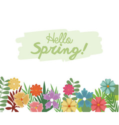 Hello spring letter decoration flower and leaves vector