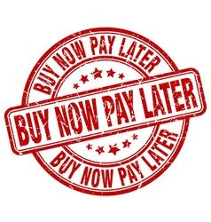Buy now pay later red grunge round vintage rubber vector