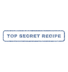 Top secret recipe textile stamp vector