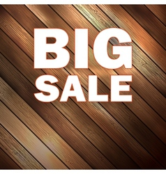 Big sale text on wooden vector image