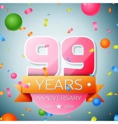Ninety nine years anniversary celebration vector image