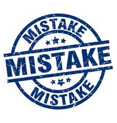 Mistake blue round grunge stamp vector