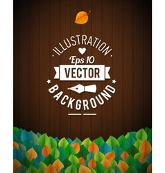 Natural background with wooden board leaves vector