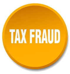 Tax fraud orange round flat isolated push button vector