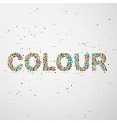 color word consisting of colored particles vector image vector image