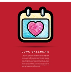 Love calendar icon with colored pencil brush vector