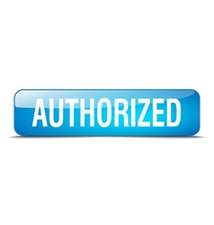 Authorized blue square 3d realistic isolated web vector