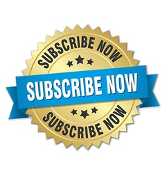 Subscribe now 3d gold badge with blue ribbon vector