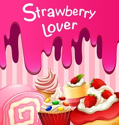 Different desserts with strawberry flavor vector