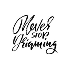 Hand drawn lettering motivating modern vector