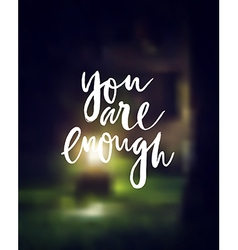 You are enough motivation poster vector