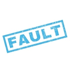 Fault rubber stamp vector