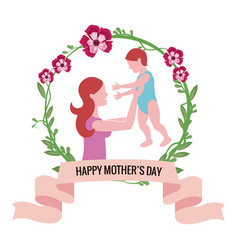 Happy mothers day- mom holding baby floral vector