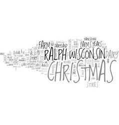 Whatever happened to christmas text word cloud vector