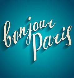 Bonjour Paris card vector image