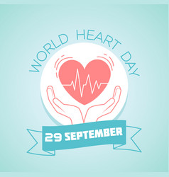 29 september world heart day vector image
