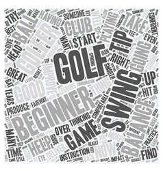 Golf Tips For The Beginner Golfer text background vector image vector image