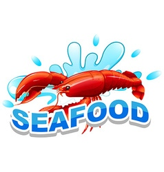 Word seafood and lobster on water vector