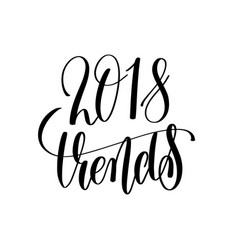 2018 trends hand lettering text vector