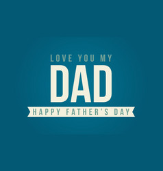 Happy father day theme style background vector