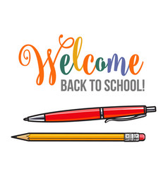 Welcome back to school poster design with pen and vector